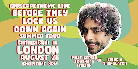 GIUSEPPE THE MC LIVE SUMMER TOUR: LONDON tickets