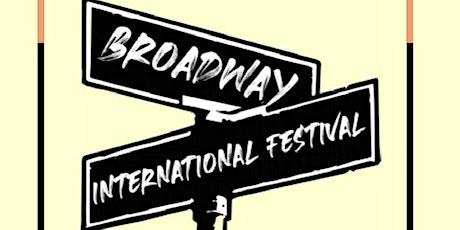 Broadway International Festival tickets