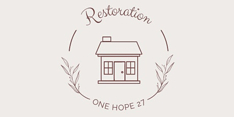 OneHope27 Fundraising Banquet, Restoration tickets