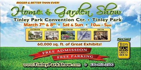 Free Tinley Park Home & Garden Show October 16th & 17th, 2021 tickets