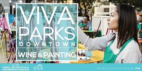 Viva Parks Downtown: Wine and Painting Night 2021 tickets