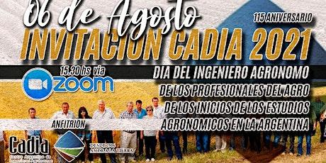 CADIA / DIA DEL INGENIERO AGRONOMO 2021 / 115 aniversario entradas