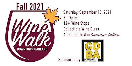 Downtown Garland Business Association Wine Walk 2021 tickets