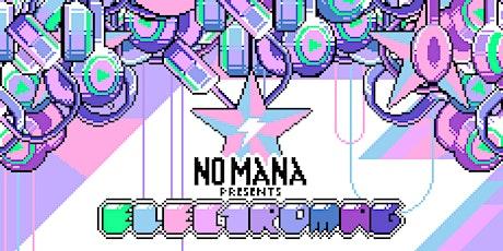 Audiophile pres. No Mana's Electromag Tour tickets