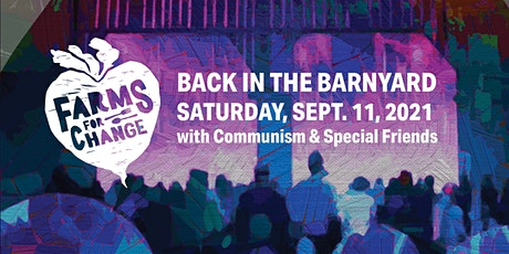 12th Annual Farms for Change Fundraiser @ The New Farm tickets