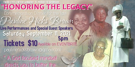 """""""HONORING THE LEGACY"""" Commemoration Dinner for the late Pauline Hicks Brown tickets"""