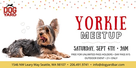 Yorkshire Terrier + Mixes Meetup at the Dog Yard tickets