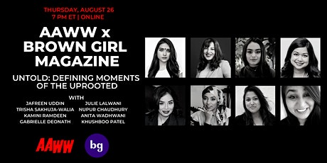 AAWW x Brown Girl Magazine: untold: defining moments of the uprooted tickets