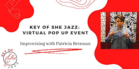 Key of She Jazz: Virtual Pop Up Event! tickets