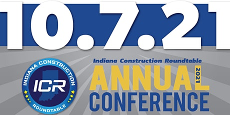 Indiana Construction Roundtable 2021 Annual Conference tickets