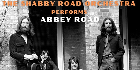 The Shabby Road Orchestra performs Abbey Road tickets