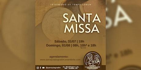 18º Domingo do Tempo Comum | Santa Missa, Sábado, 19h ingressos