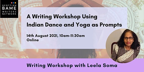 A Writing Workshop Using Indian Dance and Yoga as Prompts with Leela Soma tickets
