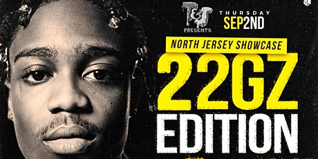 North Jersey Showcase: 22Gz Edition tickets