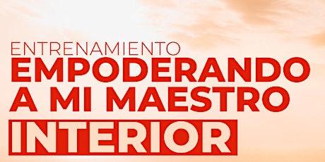 EMPODERANDO MI MAESTRO INTERIOR   1era ETAPA biglietti