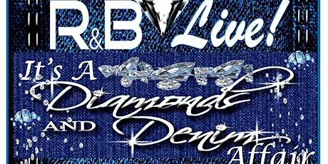 R&B Live!  It's A Diamond & Denim Affair tickets