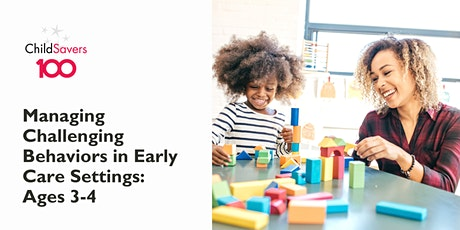 Managing Challenging Behaviors in Early Care Settings: Ages 3-4 tickets