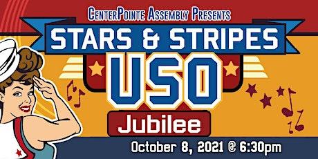 Vintage USO Stars & Stripes Jubilee tickets