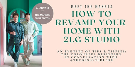 Meet The Makers: How to revamp your home with designers 2LG Studio tickets