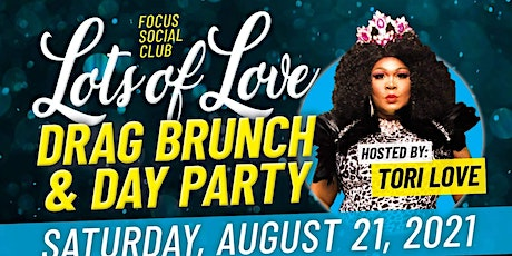 Lots Of Love Drag Day party and Brunch tickets