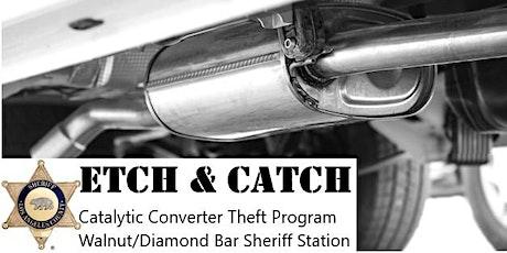 Walnut/Diamond Bar Sheriff's Station Catalytic Converter Etch & Catch Event tickets
