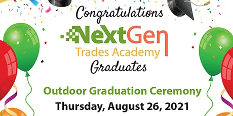 NextGen Trades Academy Outdoor Graduation Ceremony tickets