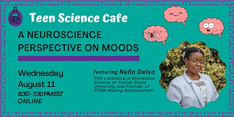 Teen Science Cafe: A Neuroscience Perspective on Moods tickets