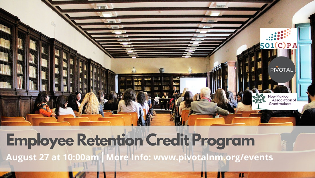 NM Recovers — Employee Retention Credit Assistance