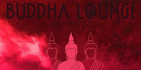 Buddha Lounge Southampton 8/6 tickets