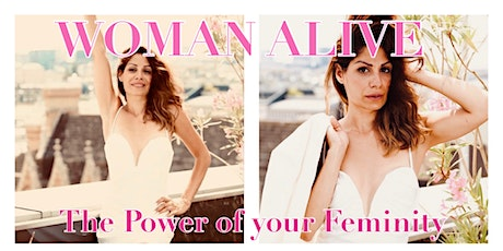 WOMAN ALIVE - The Power of your Feminity Tickets