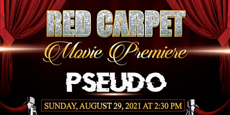 Pseudo Red Carpet Movie Premiere tickets