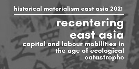 Historical Materialism East Asia Conference 2021 Tickets
