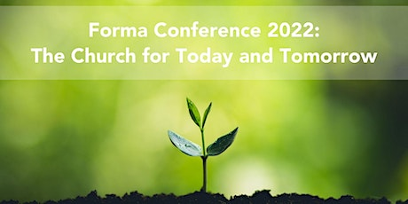 Forma 2022: The Church for Today and Tomorrow tickets