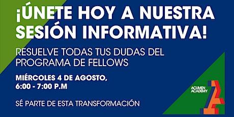 Sesión Informativa: Programa  de Fellows de Acumen en Colombia Cohorte 2022 boletos