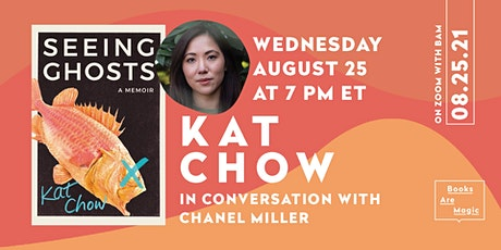 Kat Chow: Seeing Ghosts w/ Chanel Miller tickets