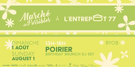 DJ Poirier Birthday Brunch billets
