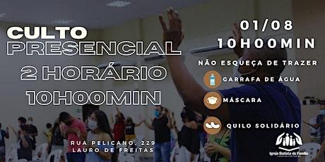 CULTO PRESENCIAL MANHÃ - IBFLAURO (2º HORÁRIO - 10:00) ingressos