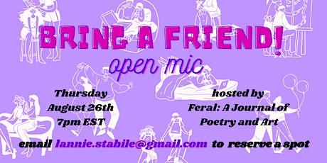 Bring A Friend! Open Mic tickets