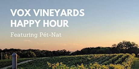 Vox Vineyards Happy Hour  featuring Pét-Nat! tickets