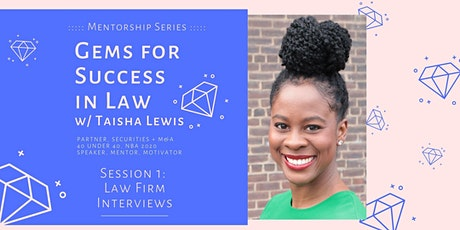 Gems for Success in Law - Session 1: Law Firm Interviews tickets