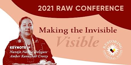 Making the Invisible, Visible | 2021 RAW Conference biglietti