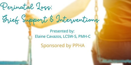 Perinatal Loss: Grief Support & Interventions tickets