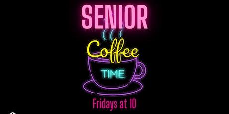 Senior Coffee Time tickets