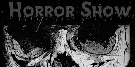 Horror Show tickets