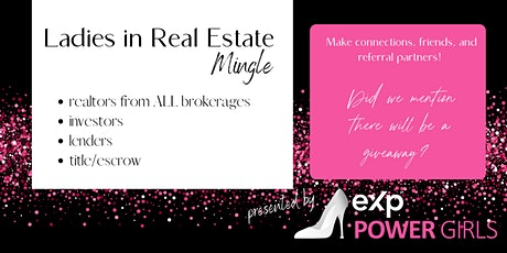 Ladies in Real Estate Mingle Networking Event tickets