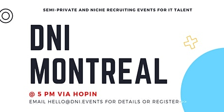 DNI Montreal Employer Ticket (Developers, PMs - Cloud), August 31st billets