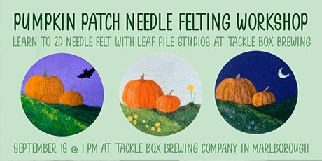 Pumpkin Needle Felting Workshop with Leaf Pile Studios at Tacklebox Brewing tickets