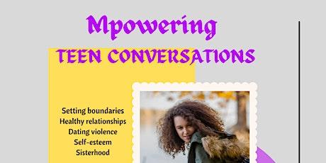 Mpowering Teen Conversations tickets