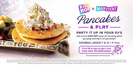 Kidz Bop Pancakes & Play tickets