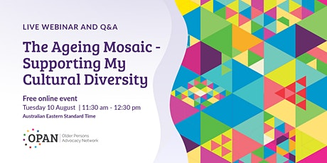 The Ageing Mosaic - Supporting My Cultural Diversity tickets
